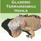 Glaserei & Terrarienbau Hohls